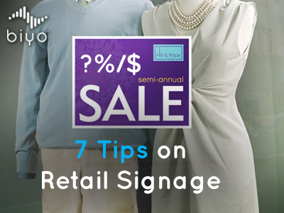 7 Tips on Better Signage in Retail Stores